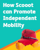 How Scooot can Promote Independent Mobility in a Home Environment
