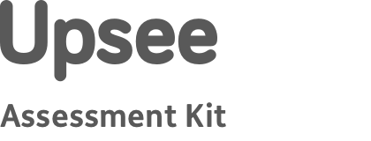Upsee Assessment Kit
