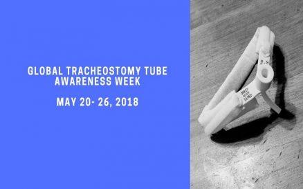 Celebrating Global Tracheostomy Awareness Week